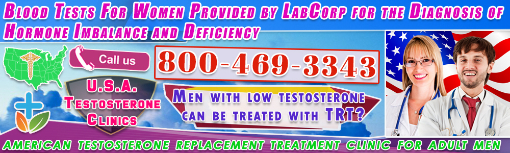 12 12 blood tests for women provided by labcorp for the diagnosis of hormone imbalance and deficiency