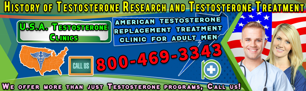 38 38 history of testosterone research and testosterone treatment