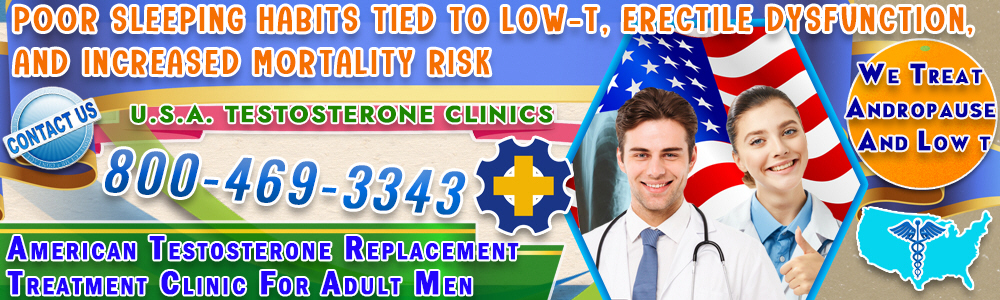 5 5 poor sleeping habits tied to low t erectile dysfunction and increased mortality risk