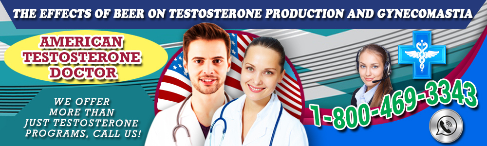 effects beer testosterone production gynecomastia