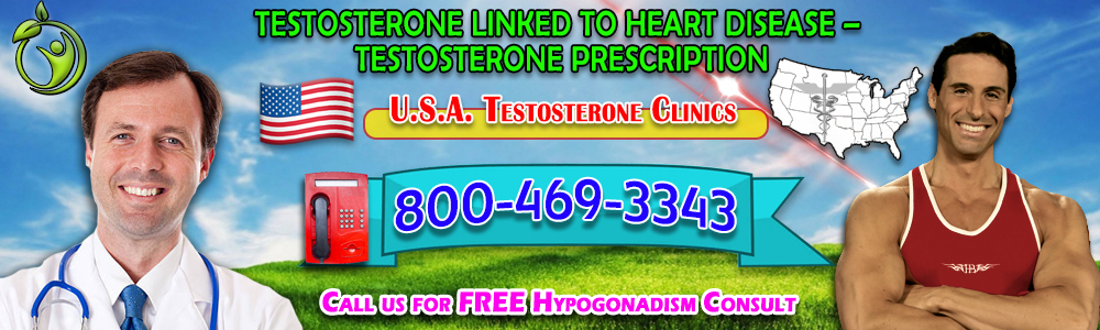 testosterone linked to heart disease