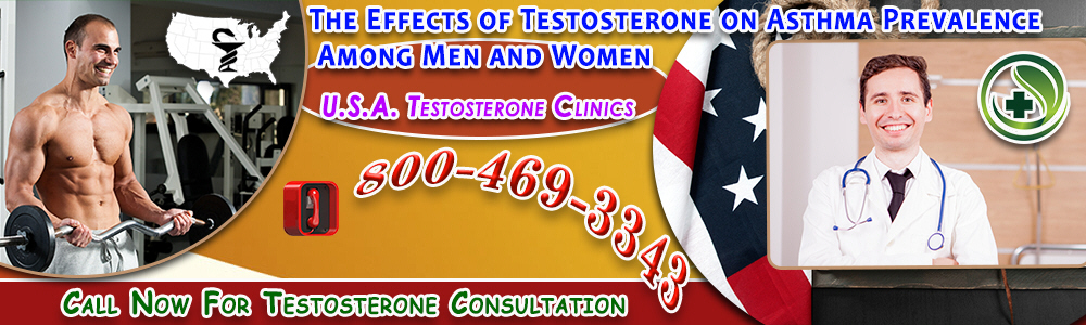 the effects of testosterone on asthma prevalence among men and women